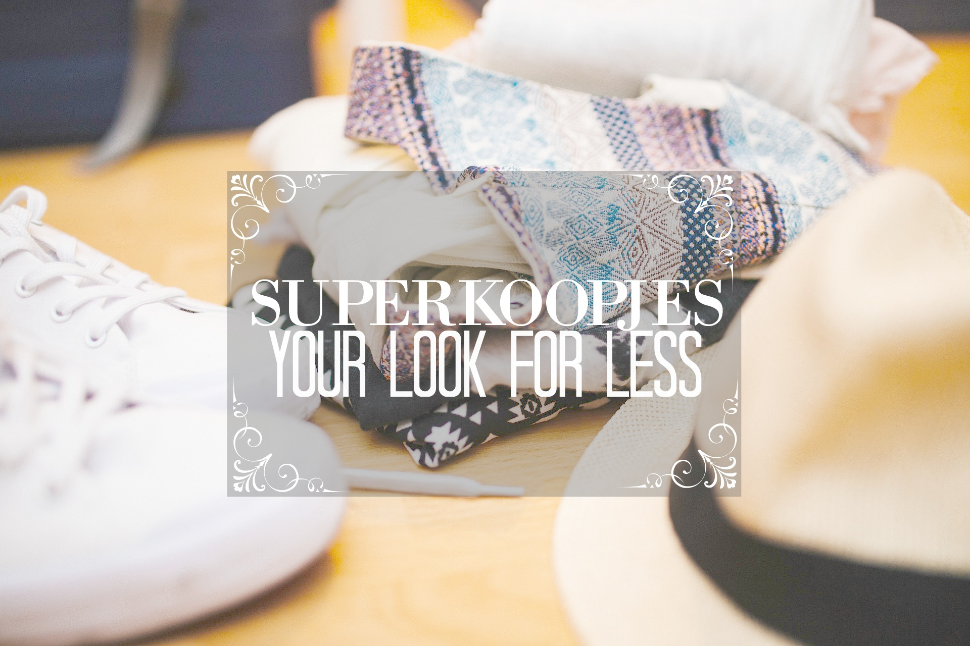 your look for less superkoopjes