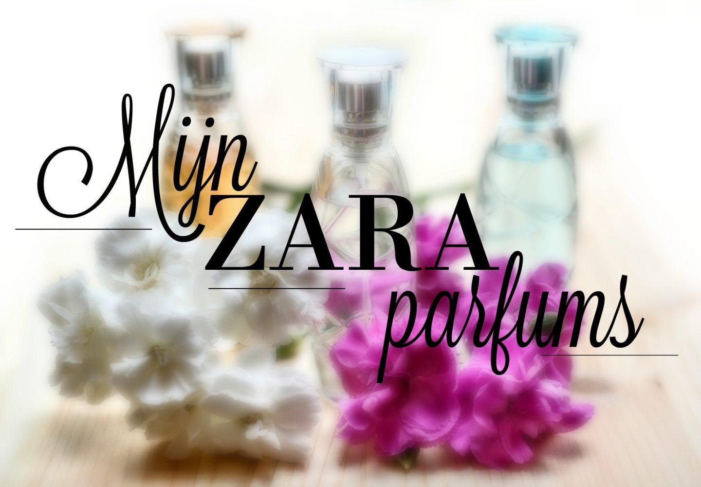 Zara parfum | Mijn Zara parfum stash